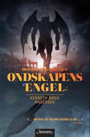 """Ondskapens engel"" av Kenneth Bøgh Andersen"