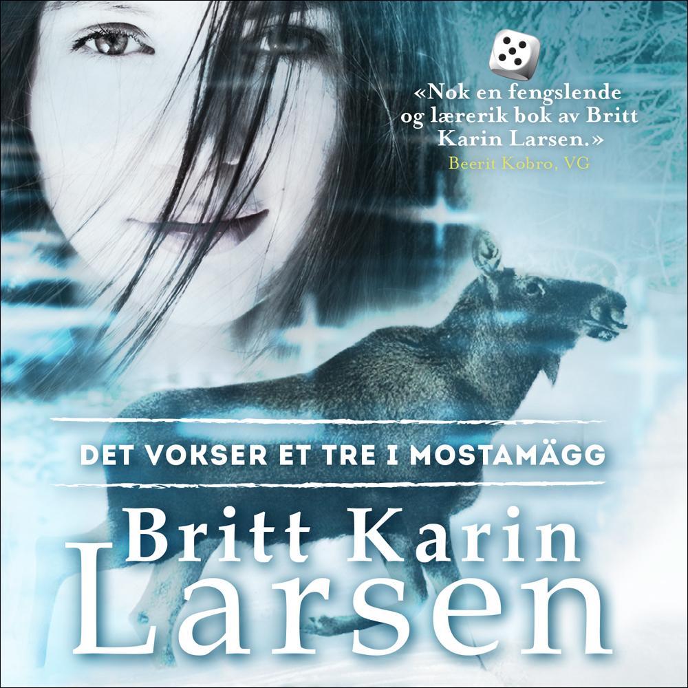 """""""Det vokser et tre i Mostamägg"""" av Britt Karin Larsen"""