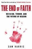 """The end of faith - religion, terror, and the future of reason"" av Sam Harris"