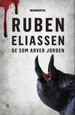"""De som arver jorden - kriminalroman"" av Ruben Eliassen"