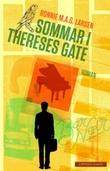 """Sommar i Thereses gate - roman"" av Ronnie M.A.G. Larsen"