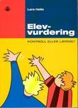 """""""Elevvurdering - kontroll eller læring?"""" av Lars Helle"""