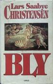 """""""Bly"""" av Lars Saabye Christensen"""