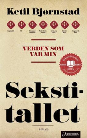 """""""Verden som var min - sekstitallet"""" av Ketil Bjørnstad"""