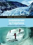 """""""Jostedalsbreen og Folgefonna"""" av Anne Rudsengen"""