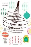 """""""Kjemi på kjøkkenet om hvorfor kaka faller sammen og andre kjøkkenhistorier"""" av Anu Hopia"""