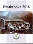 """""""Fauskeboka 2016"""" av Kjell Sture Hugaas"""