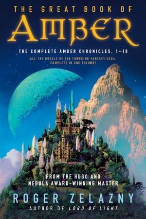 """The Great Book of Amber - The Complete Amber Chronicles, 1-10 (Chronicles of Amber)"" av Roger Zelazny"