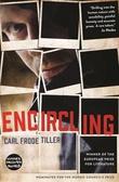 """""""Encircling"""" av Carl Frode Tiller"""