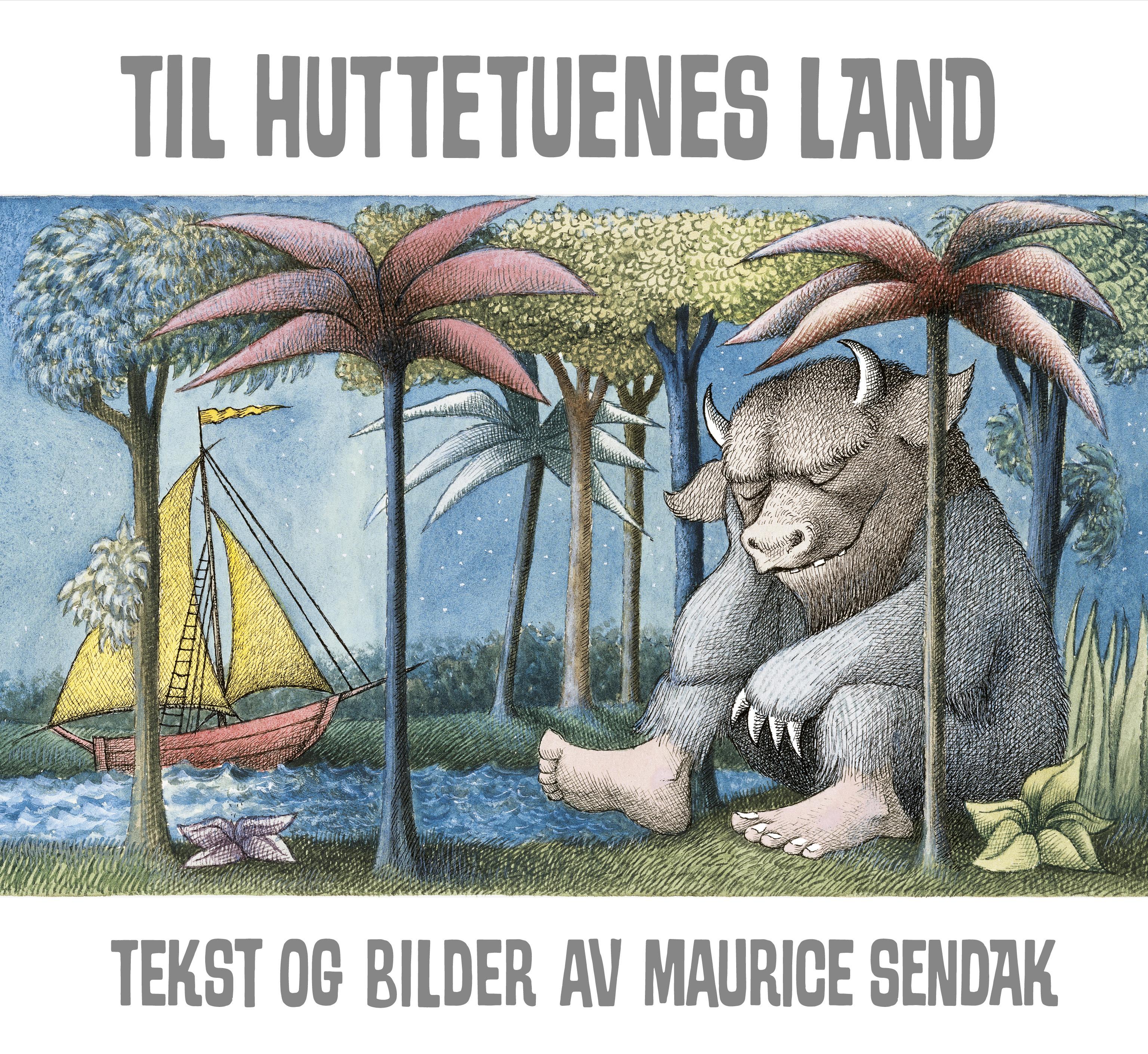 """""""Til huttetuenes land"""" av Maurice Sendak"""