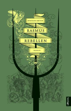 """Rasmus Rebellen - roman"" av Øystein Orten"