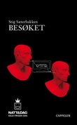 """""""Besøket"""" av Stig Sæterbakken"""