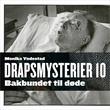 """""""Bakbundet til døde"""" av Monika N. Yndestad"""