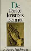 """""""De første kristnes bønner"""" av Anders Frostenson"""