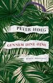 """""""Gennem dine øjne"""" av Peter Høeg"""