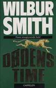 """""""Dødens time"""" av Wilbur A. Smith"""