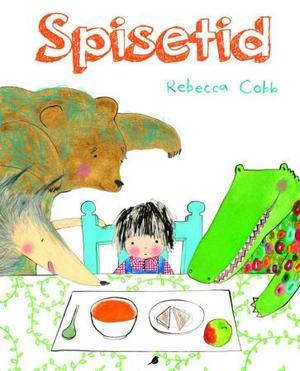 """""""Spisetid"""" av Rebecca Cobb"""