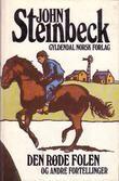 """""""Den røde folen og andre fortellinger"""" av John Steinbeck"""
