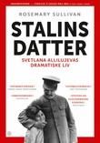 """""""Stalins datter - Svetlana Allilujevas dramatiske liv"""" av Rosemary Sullivan"""