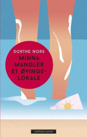 """""""Minna mangler et øvingslokale"""" av Dorthe Nors"""