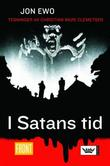 """""""I Satans tid"""" av Jon Ewo"""
