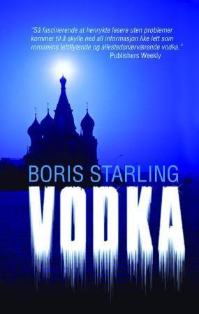 """""""Vodka"""" av Boris Starling"""