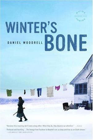 """""""Winter's Bone - A Novel"""" av Daniel Woodrell"""
