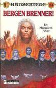 """""""Bergen brenner!"""" av Liv Margareth Alver"""