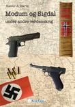 """Modum og Sigdal under andre verdenskrig"" av Halvor A. Hartz"