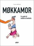 """""""Møkkamor - en guide til moderne familieliv"""" av Tuva Jorfald"""