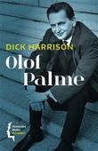 """""""Olof Palme"""" av Dick Harrison"""