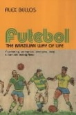 """Futebol - the Brazilian way of life"" av Alex Bellos"