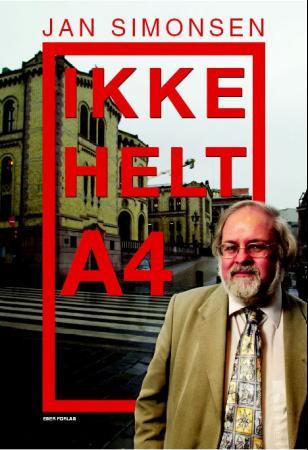"""""""Ikke helt A4"""" av Jan Simonsen"""