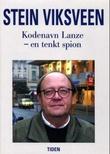 """""""Kodenavn Lanze en tenkt spion"""" av Stein Viksveen"""