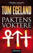 """""""Paktens voktere - en Bjørn Beltø-thriller"""" av Tom Egeland"""