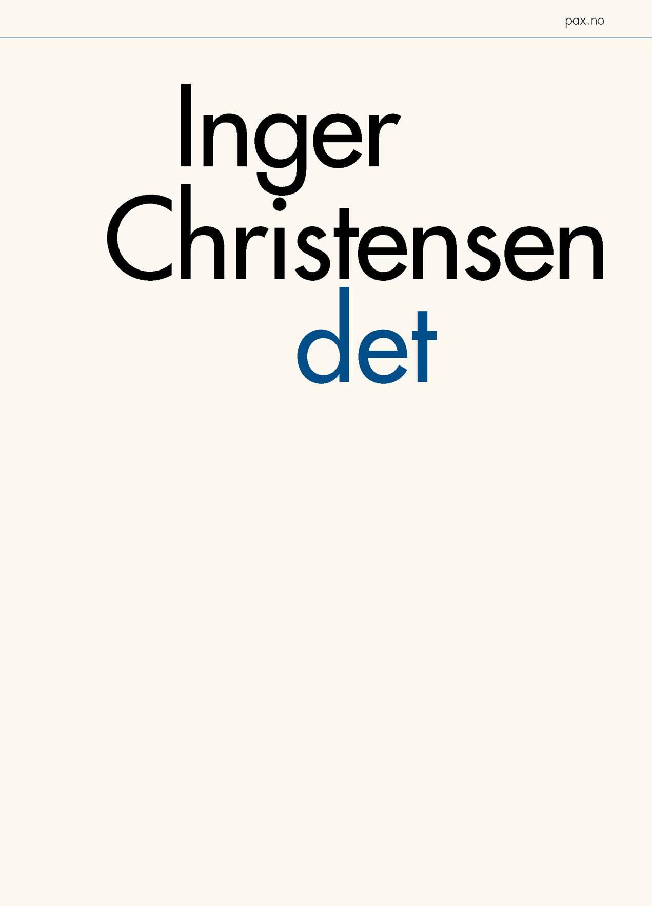 """""""Det"""" av Inger Christensen"""