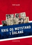 """""""Krig og motstand i Dalane 1940-1945 - hva skjedde og hvem var de 550 som deltok?"""" av Olaf Aurdal"""
