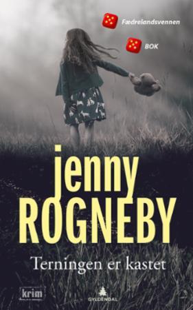 """""""Terningen er kastet - kriminalroman"""" av Jenny Rogneby"""