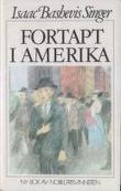 """""""Fortapt i Amerika"""" av Isaac Bashevis Singer"""