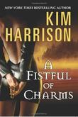 """A Fistful of Charms (The Hollows, Book 4)"" av Kim Harrison"