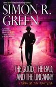 """The Good, the Bad, and the Uncanny (Nightside)"" av Simon R. Green"