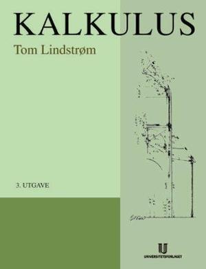 """""""Kalkulus"""" av Tom Lindstrøm"""