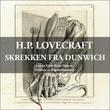 """""""Skrekken fra Dunwich"""" av H.P. Lovecraft"""