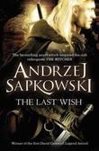 """""""The last wish"""" av Andrzej Sapkowski"""