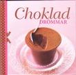 """""""Chokladdrömmar"""" av Ulrika Junker Miranda"""