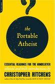 """Portable Atheist - Essential Readings for the Non-Believer"" av Christopher Hitchens"