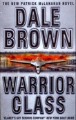 """Warrior class"" av Dale Brown"