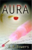 """""""Aura"""" av J, M Bowers"""