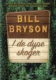 """I de dype skoger"" av Bill Bryson"