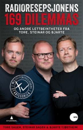 """""""Radioresepsjonens 169 dilemmas - og andre lettbeintheter fra Tore, Steinar og Bjarte"""" av Tore Sagen"""